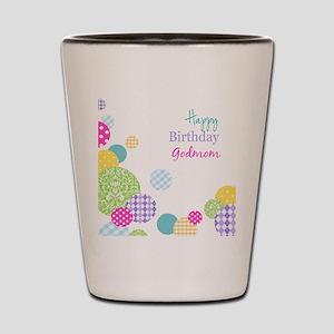 Happy Birthday God Mom Shot Glass