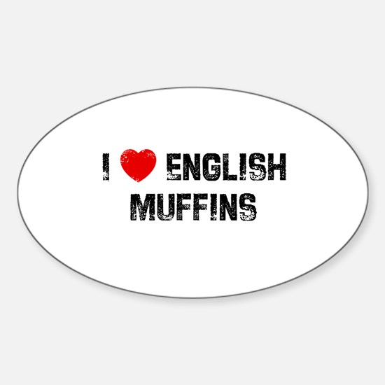 I * English Muffins Oval Decal
