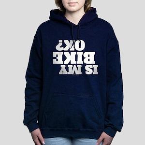 Is My Bike OK? Women's Hooded Sweatshirt