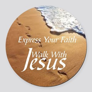 EXPRESS YOUR FAITH WALK WITH JESU Round Car Magnet