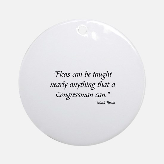MARK TWAIN POLITICS - Round Ornament