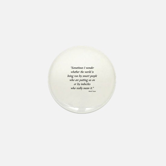 MARK TWAIN POLITICS -  Mini Button