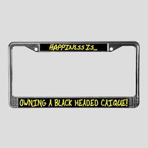 HI Owning Black Headed Caique License Plate Frame