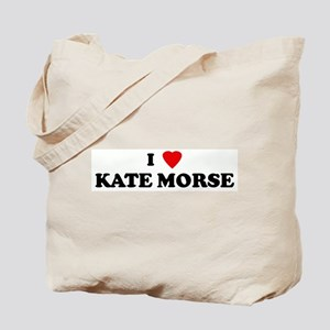 I Love KATE MORSE Tote Bag