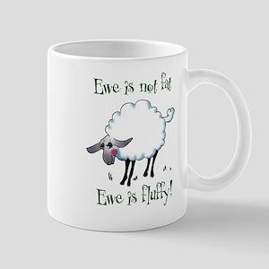 Ewe is not Fat Large Mugs
