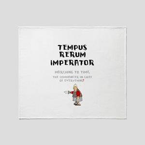 TEMPUS RERUM IMPERATOR - MARCHING TO Throw Blanket