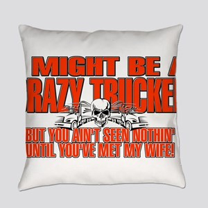 Crazy Trucker Everyday Pillow