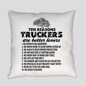 10 Reasons Truckers Better Lovers Everyday Pillow