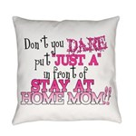 Not Just a SAHM Everyday Pillow
