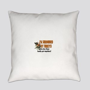 Surrounded by Turkeys Everyday Pillow