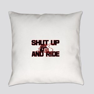 shut up ride  Everyday Pillow