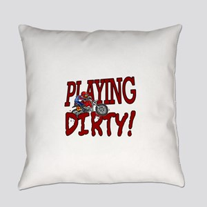 playing dirty Everyday Pillow