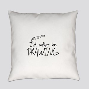 I'd Rather Be Drawing Everyday Pillow