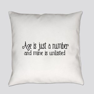 Age is Just a Number Everyday Pillow