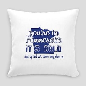 Minnesota Shut Up Everyday Pillow