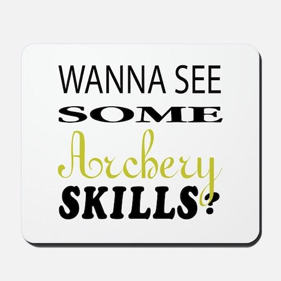 Wanna See Some Archery Skills ? Mousepad