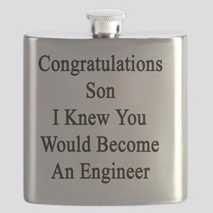 Congratulations Son I Knew You Would Become  Flask