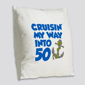 Cruisin Way Into 50 Burlap Throw Pillow