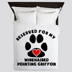 Reserved For My Wirehaired Pointing Griffon Queen