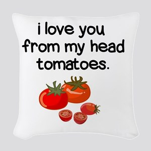 Love You from My Head to My To Woven Throw Pillow