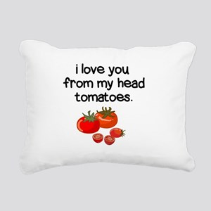 Love You from My Head to Rectangular Canvas Pillow