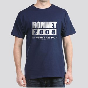 Romney 2008: I'm wit' Mitt. Are you? Dark T-Shirt