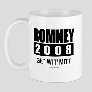 Romney 2008: Get wit' Mitt Mug