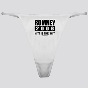 Romney 2008: Mitt is the shit Classic Thong