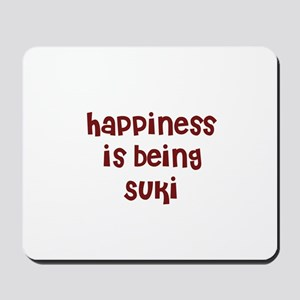 happiness is being Suki Mousepad