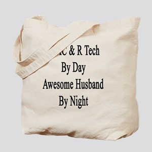 HVAC & R Tech By Day Awesome Husband By N Tote Bag