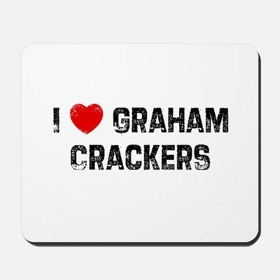 I * Graham Crackers Mousepad
