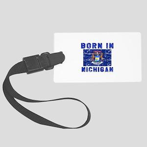 Born in Michigan Large Luggage Tag