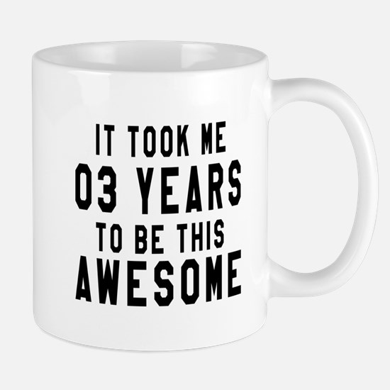 03 Years Birthday Designs Mug