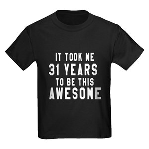 488f671d 31 Years Old Kids T-Shirts - CafePress