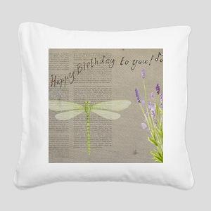 happy birthday Square Canvas Pillow