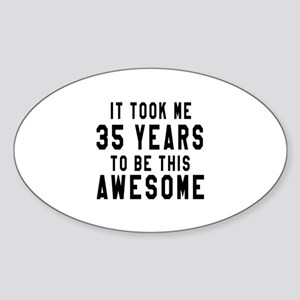 35 Years Birthday Designs Sticker (Oval)