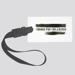 I BRAKE FOR TAILGATERS Large Luggage Tag