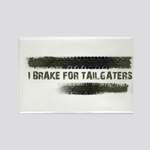 I BRAKE FOR TAILGATERS Magnets