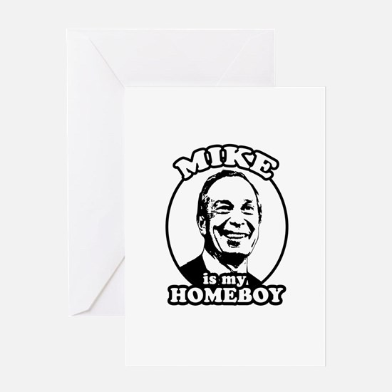 Mike Bloomberg is my homeboy Greeting Card