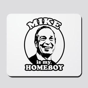 Mike Bloomberg is my homeboy Mousepad