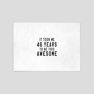46 Years Birthday Designs 5'x7'Area Rug