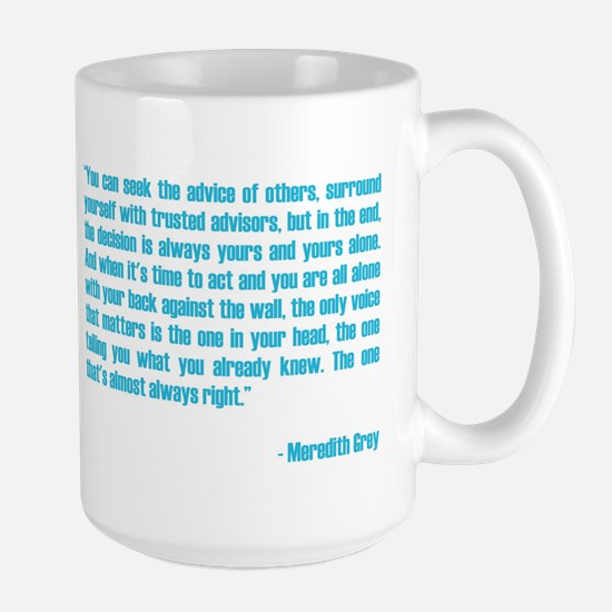 MEREDITH QUOTE Large Mug