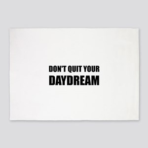 Don't Quit Your Daydream 5'x7'Area Rug