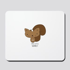 A Little Squirrely Mousepad