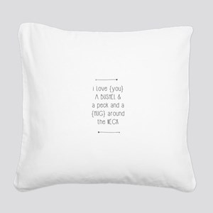 Bushel & A Peck Square Canvas Pillow
