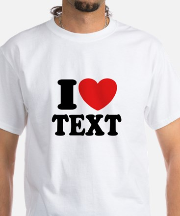 I Heart Personalized White T-Shirt