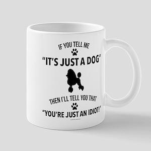 It's Just a Dog Mugs