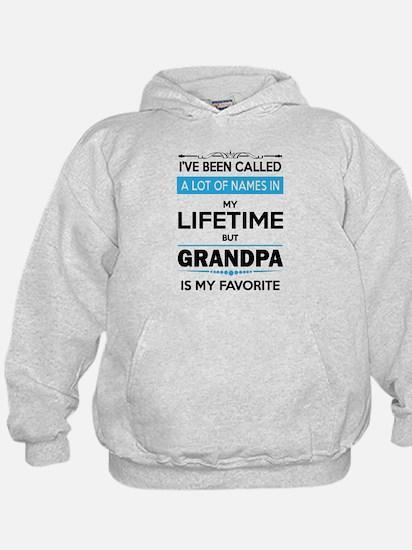 I VE BEEN CALLED GRANDPA -may favorite Sweatshirt