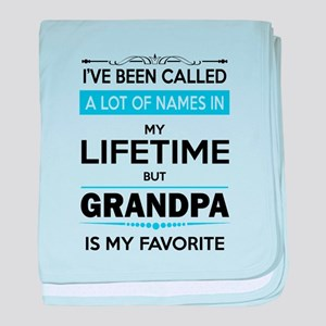 I VE BEEN CALLED GRANDPA -may favorit baby blanket
