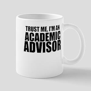 Trust Me, I'm An Academic Advisor Mugs